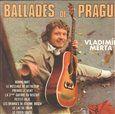 Vladimír Merta: Ballades de Prague (CD) cena od 188 Kč