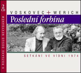 Jiří Voskovec, Jan Werich: Poslední forbína (CD) cena od 228 Kč