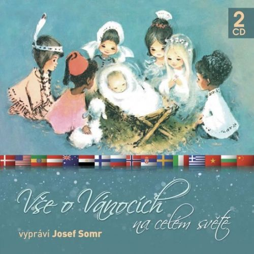 Somr Josef: CD Vše o Vánocích na celém světě - 2CD (Josef Somr) cena od 143 Kč