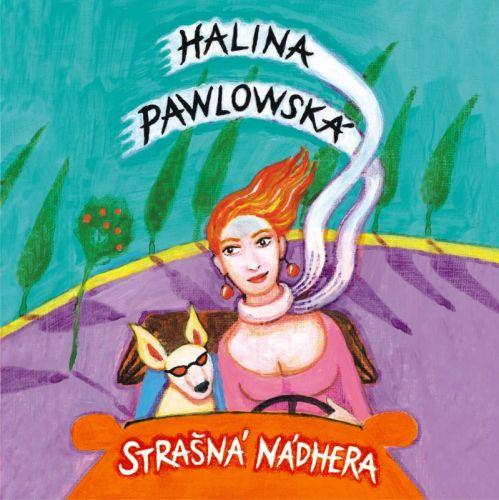 Halina Pawlowská: Strašná nádhera audio CD cena od 169 Kč