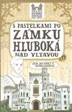 Eva Chupíková: S pastelkami po zámku Hluboká nad Vltavou cena od 47 Kč