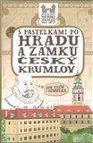 Eva Chupíková: S pastelkami po hradu a zámku Český Krumlov cena od 49 Kč
