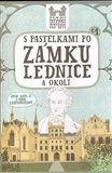 Eva Chupíková: S pastelkami po zámku Lednice a okolí cena od 49 Kč
