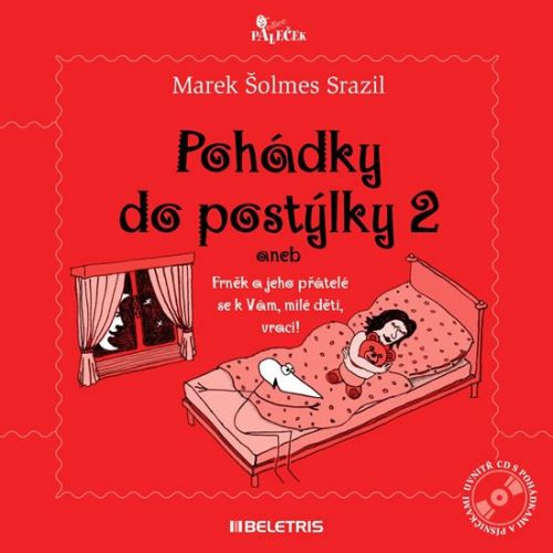 Marek Šolmes Srazil: Pohádky do postýlky 2 + CD cena od 0 Kč