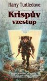 XXL obrazek Harry Norman Turtledove: Krispův vzestup