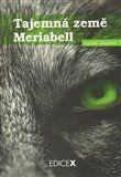 Natálie Jandová: Tajemná země Meriabell cena od 138 Kč