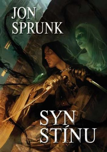 Jon Sprunk: Stín 1 - Syn Stínu cena od 77 Kč