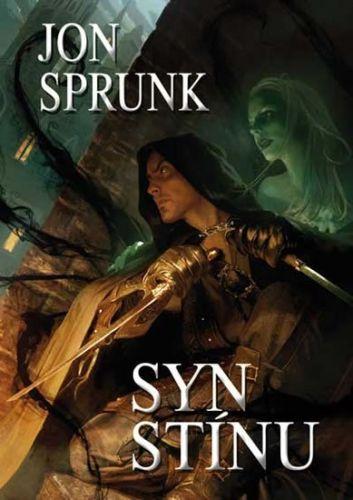 Jon Sprunk: Syn Stínu cena od 76 Kč