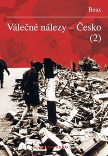 Beax: Válečné nálezy - Česko 2 cena od 187 Kč