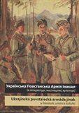 Národní knihovna ČR Ukrajins'ka Povstans'ka Armija inakše / Ukrajinská povstalecká armáda jinak cena od 82 Kč