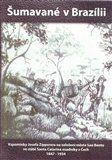 Josef Zipperer: Šumavané v Brazilii cena od 103 Kč