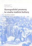 Alena Křížová: Ikonografické prameny ke studiu tradiční kultury cena od 206 Kč