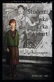 Rachmanovová Alja: Studenti, láska, Čeka a smrt - Deníky 1916–1920 cena od 215 Kč