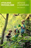 Marie Vágnerová: Vývojová psychologie I. Dětství a dospívání cena od 152 Kč
