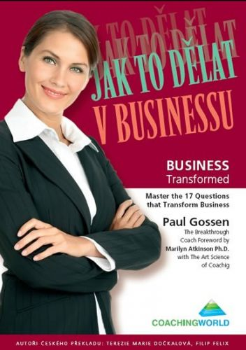 Gossen Paul: Jak to dělat v businessu cena od 232 Kč