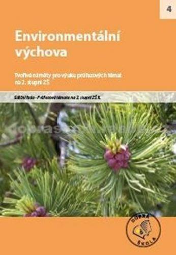 Kolektiv autorů: Environmentální výchova cena od 250 Kč