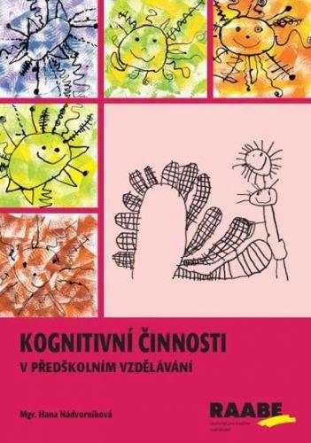 Hana Nádvorníková: Kognitivní činnosti cena od 307 Kč