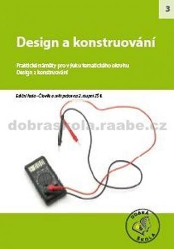 Kolektiv autorů: Design a konstruování cena od 265 Kč