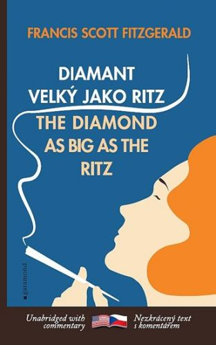 XXL obrazek Francis Scott Fitzgerald: Diamant velký jako Ritz / The Diamond as Big as the Ritz