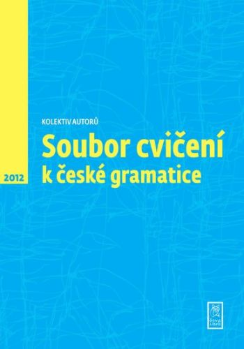 Soubor cvičení k české gramatice cena od 123 Kč