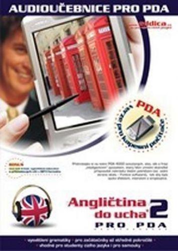 Angličtina do ucha 2. pro PDA - CD cena od 307 Kč