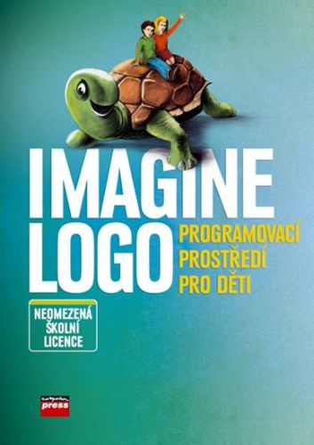 Andrej Blaho, Peter Tomcsanyi, Ivan Kalaš: Imagine Logo Neomezená školní licence cena od 8092 Kč