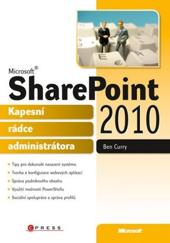 Ben Curry: Microsoft SharePoint 2010 cena od 591 Kč