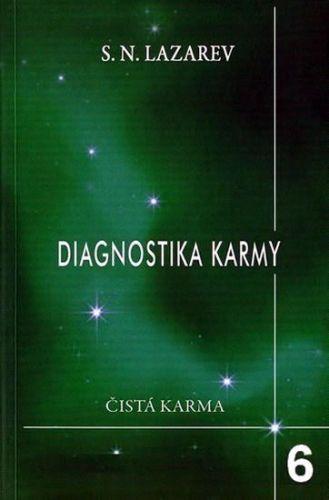 Sergej Nikolajevič Lazarev: Diagnostika karmy 6: Stupně k božstvu cena od 175 Kč