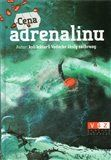 kol.: Cena adrenalinu cena od 200 Kč