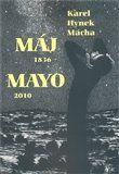 Karel Hynek Mácha: Máj 1836/Mayo 2010 cena od 135 Kč