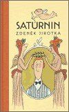Zdeněk Antonín Jirotka: Saturnin cena od 351 Kč