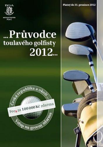 Průvodce toulavého golfisty 2012 cena od 0 Kč