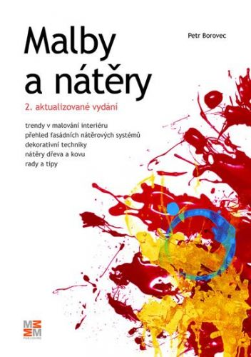 Petr Borovec: Malby a nátěry - 2. vydání cena od 92 Kč