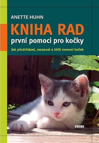 Anette Huhn: Kniha rad první pomoci pro kočky cena od 126 Kč