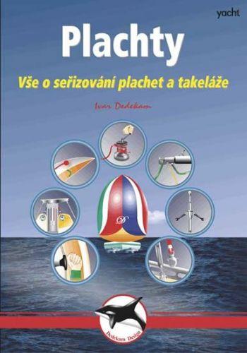 Plachty - Vše o seřizování plachet a takeláže - 3. vydání cena od 124 Kč