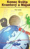 Petr Volšík: Konec Světa Kvantový a Májský cena od 91 Kč