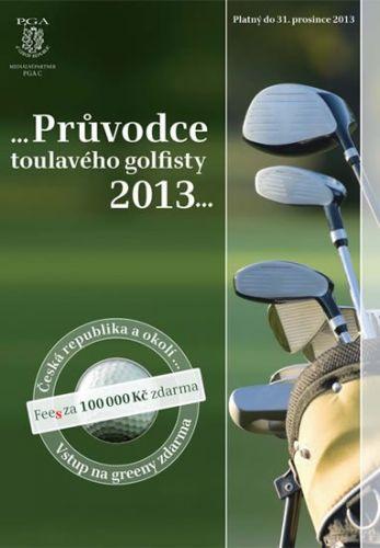 Průvodce toulavého golfisty 2013 cena od 372 Kč