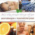 Pavlína Klasnová, Renata Klečková: Aromaterapie v kosmetické praxi cena od 182 Kč