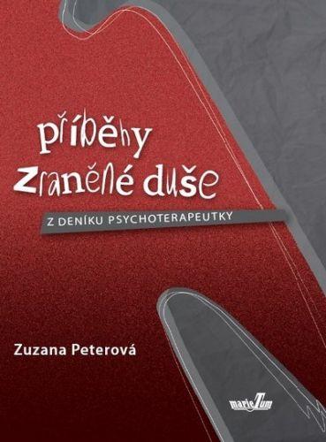 Zuzana Peterová: Příběhy zraněné duše cena od 111 Kč
