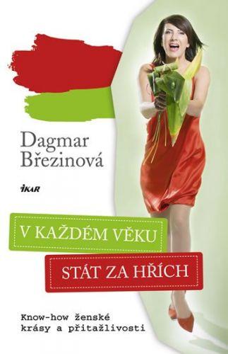 Dagmar Březinová: V každém věku stát za hřích cena od 202 Kč
