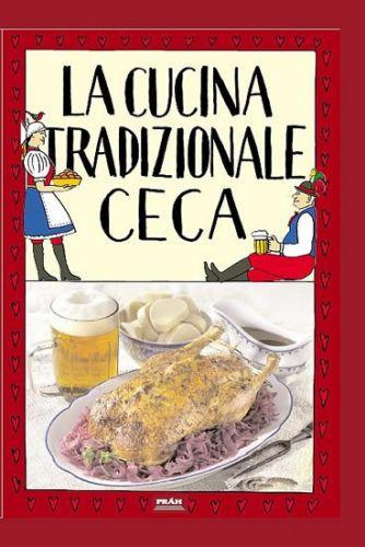 Viktor Faktor: La cucina tradizionale ceca / Tradiční česká kuchyně (italsky) cena od 287 Kč