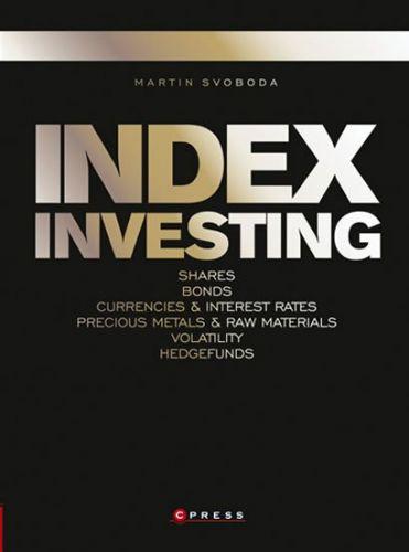 Martin Svoboda: Index investing cena od 358 Kč