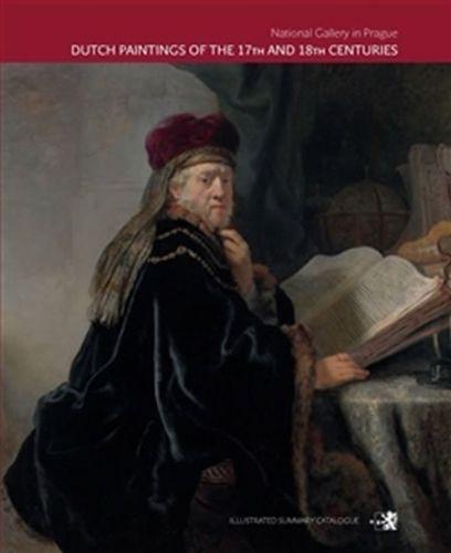 Hana Seifertová, Anja K. Ševčík, Stefan Bartilla: Dutch Paintings of the 17th and 18th Centuries cena od 494 Kč
