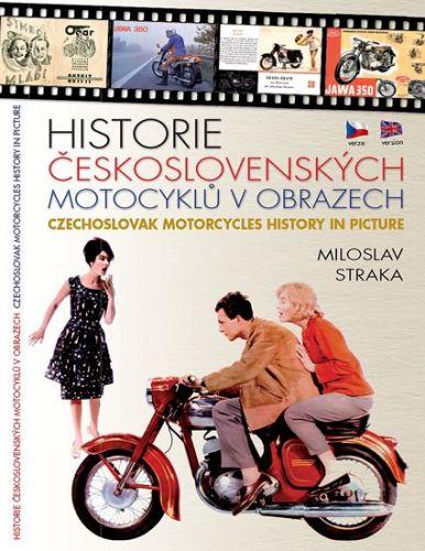 Miloslav Straka: Historie československých motocyklů v obrazech cena od 261 Kč