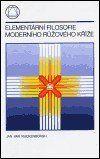 Jan Van Rijckenborgh: Elementární filosofie moderního růžového kříže cena od 122 Kč