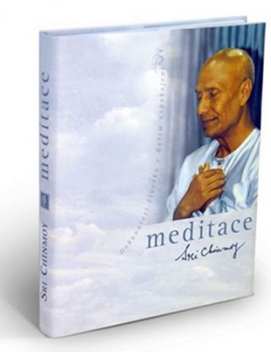 Sri Chinmoy: Meditace cena od 161 Kč