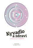Pavel Hanzal: Kyvadlo a zdraví cena od 139 Kč