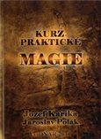 Jozef Karika: Kurz praktické magie cena od 206 Kč