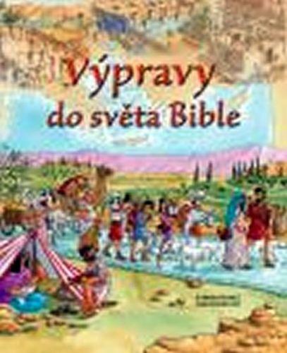 Rocková Lois: Výpravy do světa Bible cena od 130 Kč