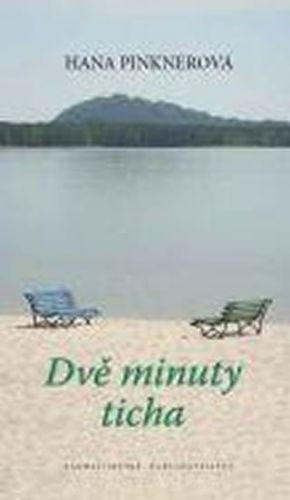 Hana Pinknerová: Dvě minuty ticha cena od 0 Kč